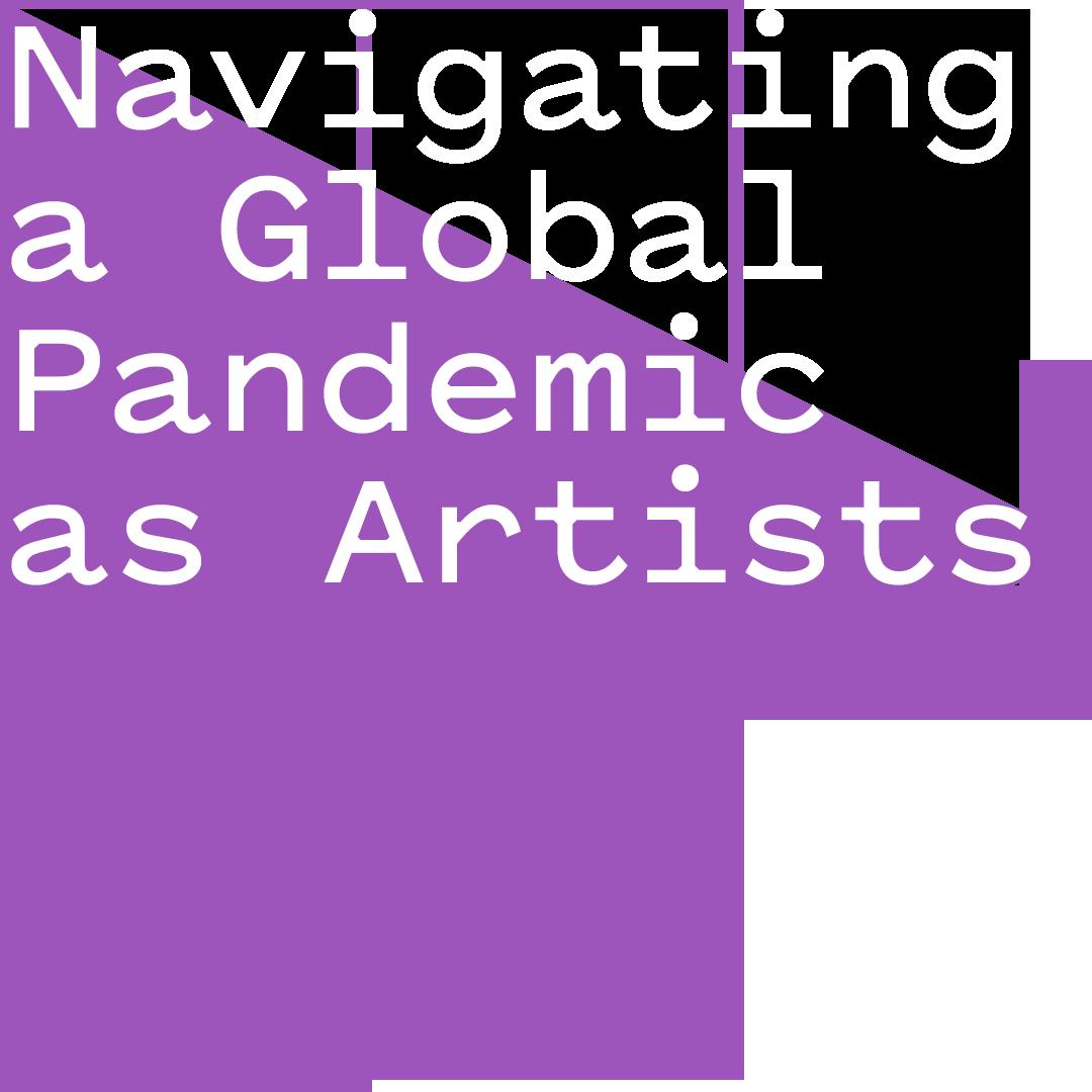 Amanda & Nicole talk navigating a global pandemic as artists and listener stories.